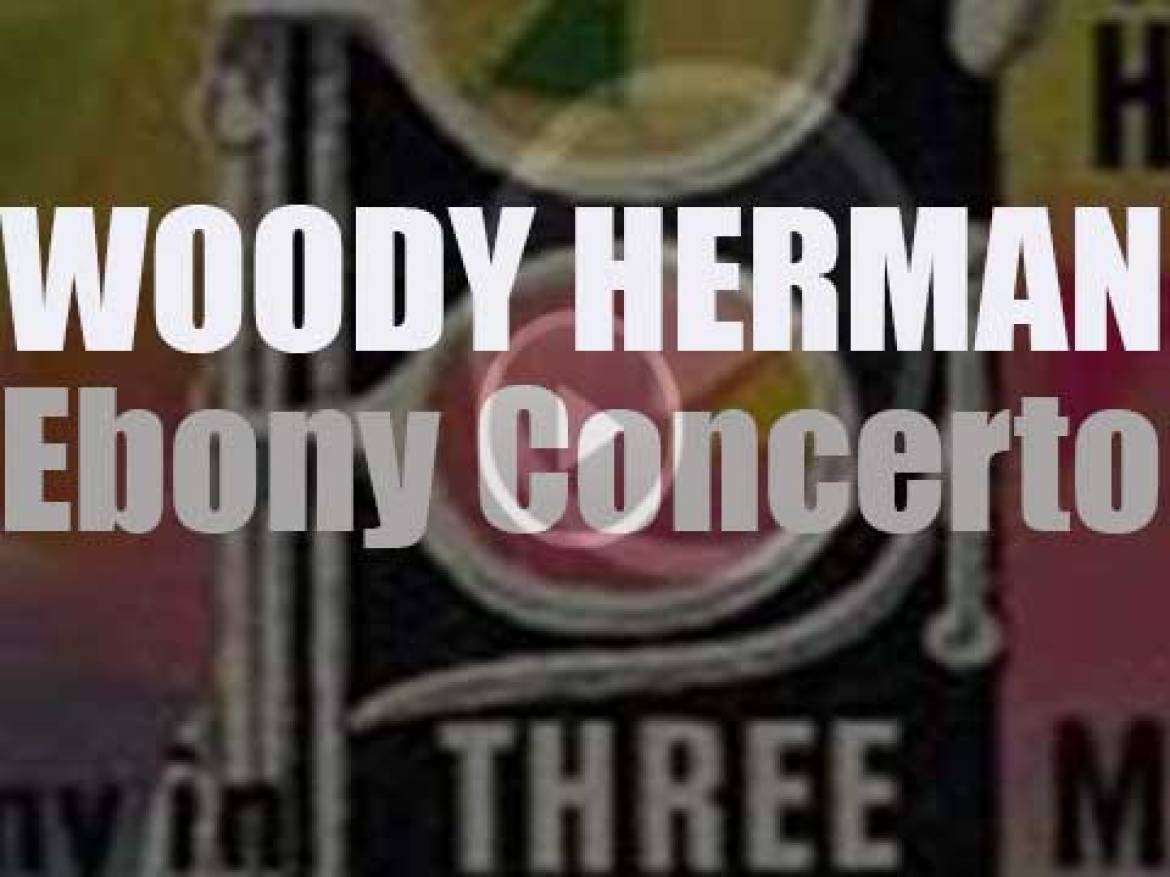 Woody Herman and the First Herd record 'Ebony Concerto' from Igor Stravinsky (1946)