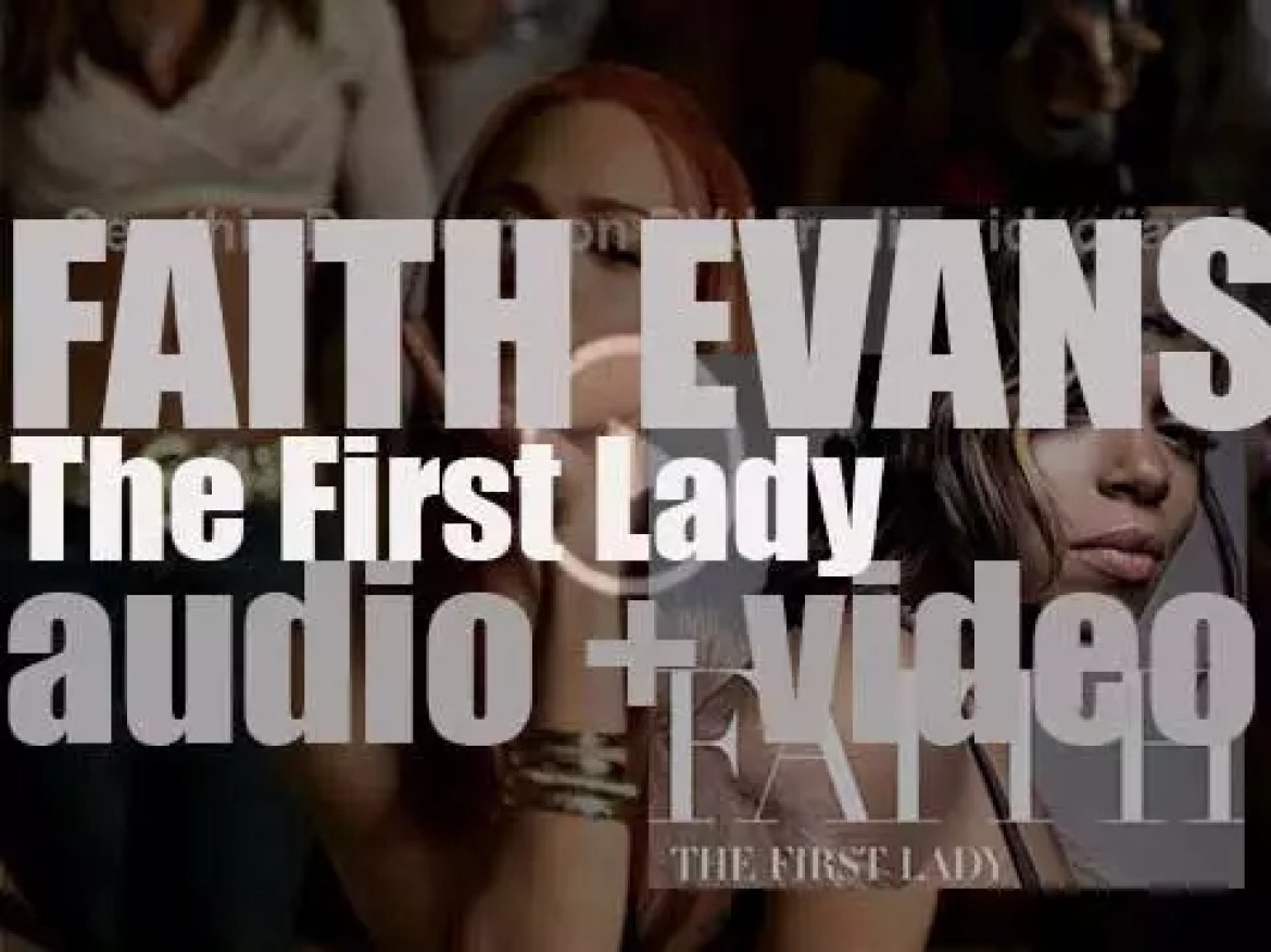 Capitol release Faith Evans' fourth album : 'The First Lady' (2005)