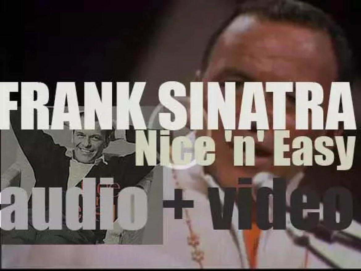 Frank Sinatra finishes the recording of the 'Nice 'n' Easy' album arranged by Nelson Riddle (1960)