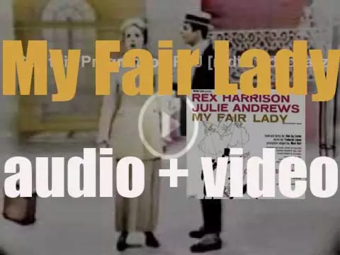 Columbia release 'My Fair Lady' by the Broadway cast featuring Julie Andrews (1956)