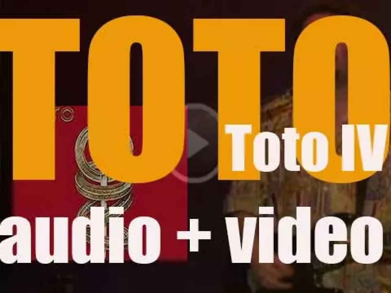 Toto release 'Toto IV,' their fourth studio album featuring 'Rosanna' & 'Africa' (1982)
