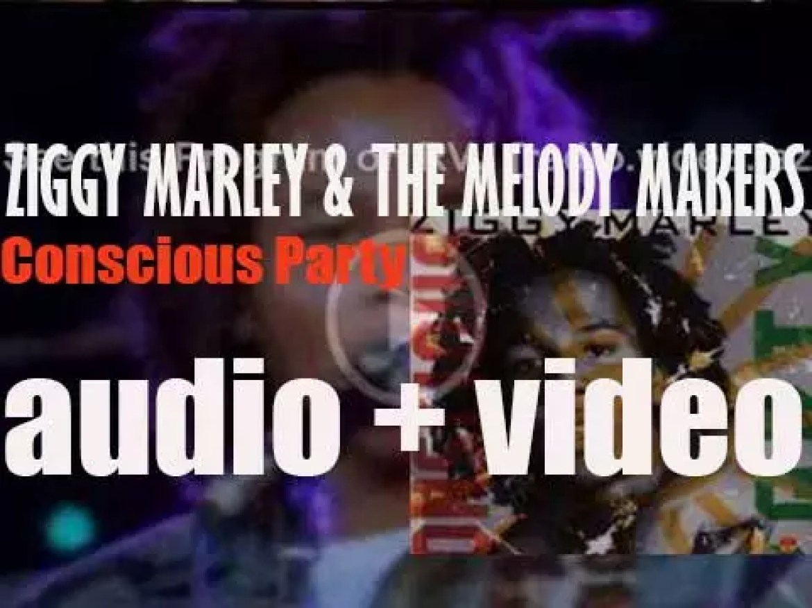 Ziggy Marley & The Melody Makers release 'Conscious Party' produced by Chris Frantz & Tina Weymouth (1988)