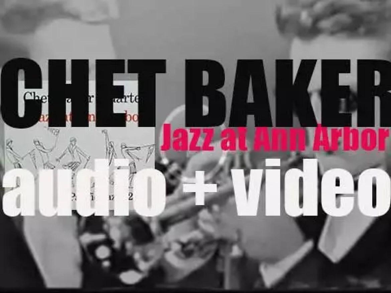 Chet Baker records 'Jazz at Ann Arbor' live at the University of Michigan (1954)