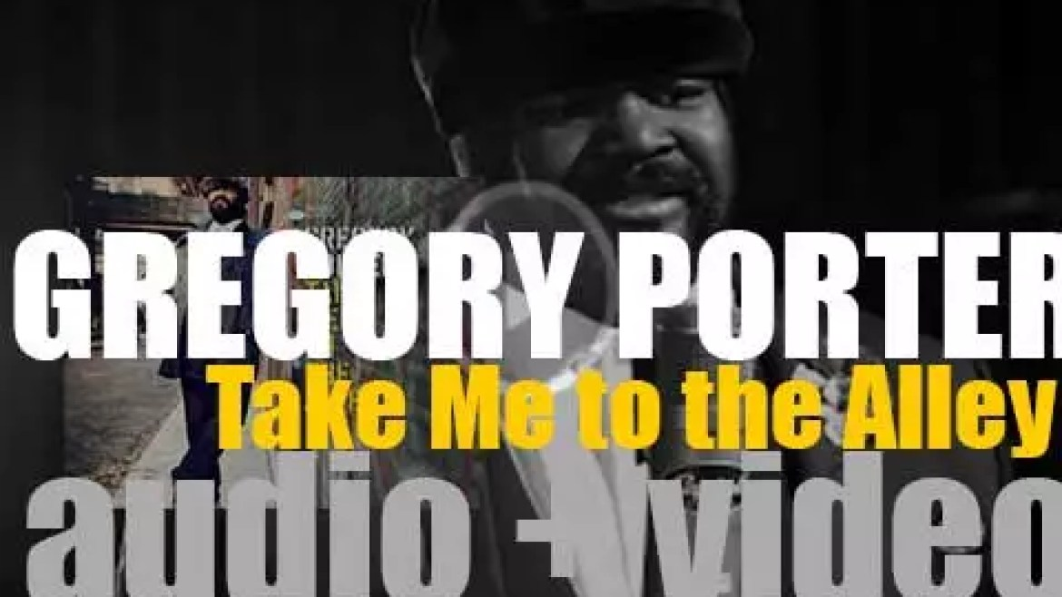 Blue Note publish Gregory Porter's fourth album : 'Take Me to the Alley' (2016)