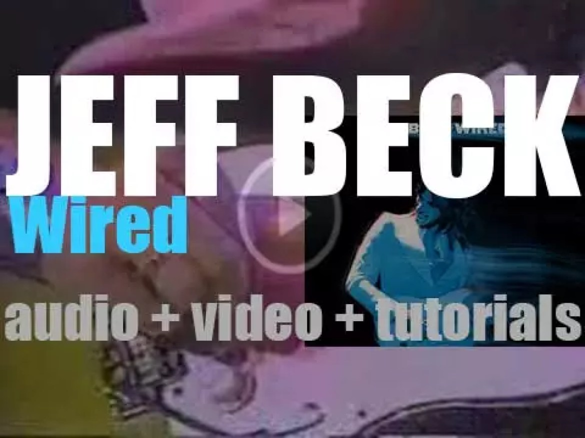 Epic publish Jeff Beck's  third solo album : 'Wired' (1976)