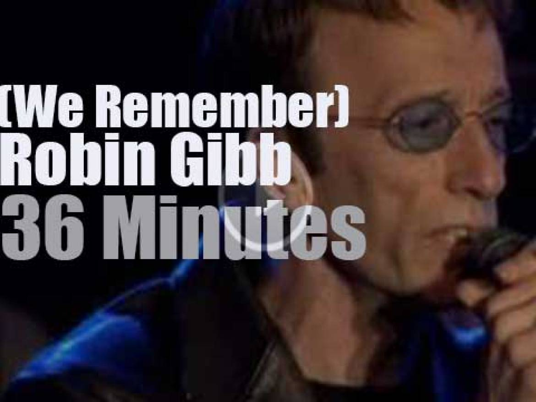 We Remember Robin Gibb
