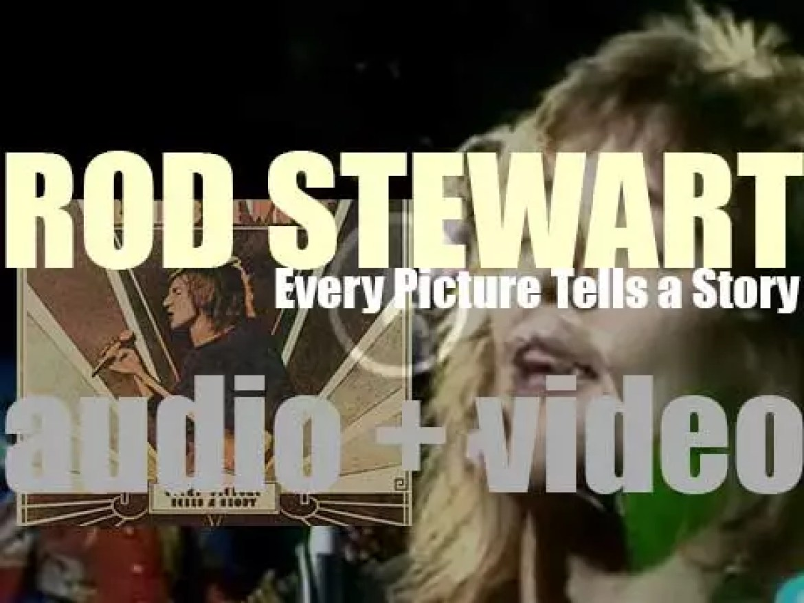 Mercury release Rod Stewart's third album : 'Every Picture Tells a Story' featuring 'Maggie May' (1971)