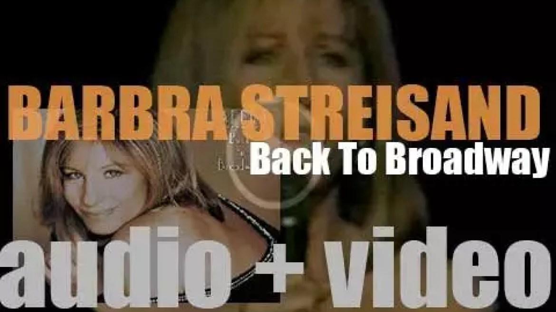 Barbra Streisand releases her twenty-sixth album : 'Back to Broadway' (1993)