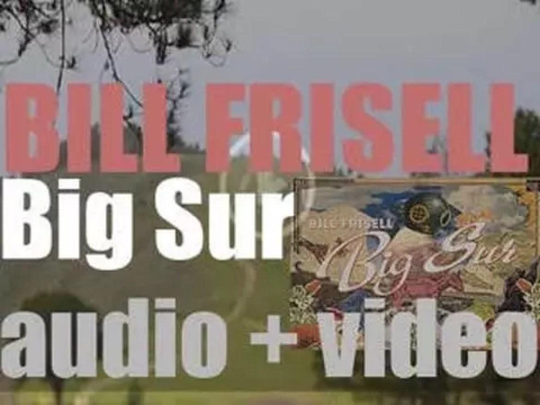 Sony Classical's Okeh publish Bill Frisell's 'Big Sur' (2013)