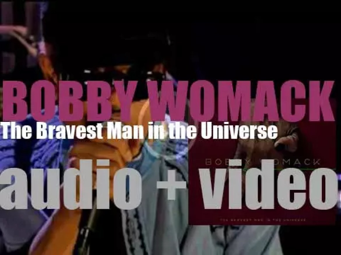 XL Recordings publish Bobby Womack's twenty-seventh and final album : 'The Bravest Man in the Universe' (2012)