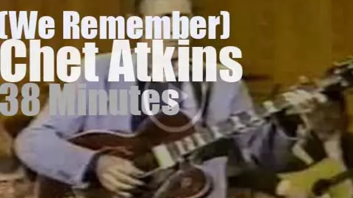 We remember Chet Atkins