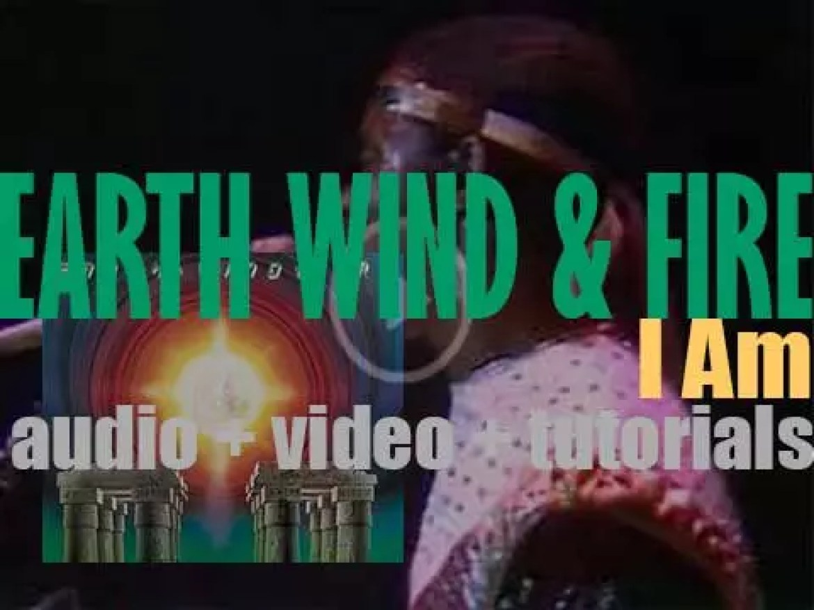 Earth, Wind & Fire release their ninth album : 'I Am' featuring 'Boogie Wonderland' & 'After the Love Has Gone' (1979)
