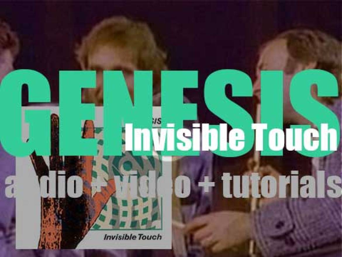 Genesis release 'Invisible Touch,' their thirteenth album featuring 'Tonight, Tonight, Tonight' (1986)