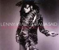 Lenny Kravitz Mama Said