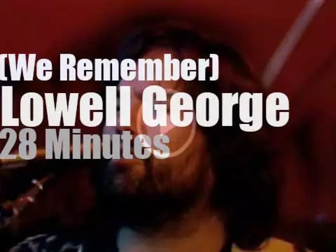 We Remember Lowell George