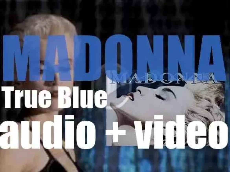 Madonna releases 'True Blue,' her third album featuring 'Papa Don't Preach' and 'La Isla Bonita' (1986)