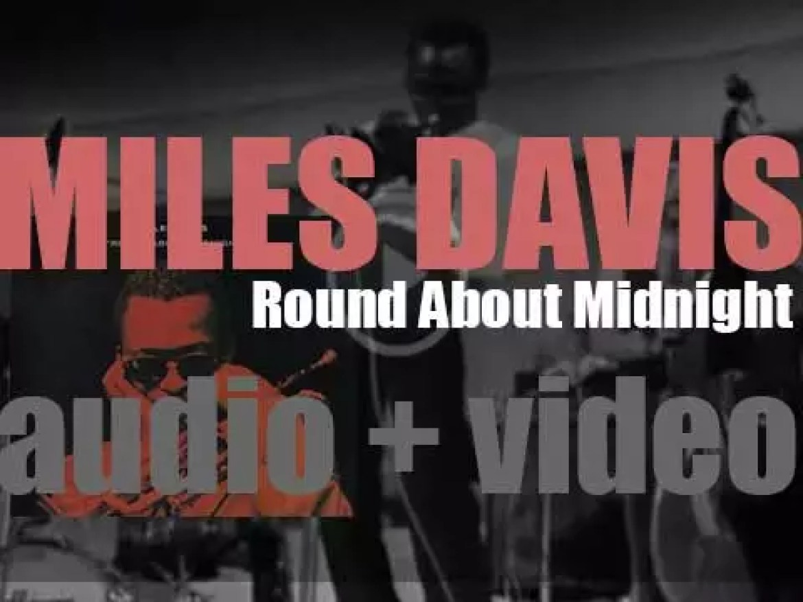 Miles Davis records 'Round About Midnight' with John Coltrane, Red Garland, Paul Chambers and Philly Joe Jones (1956)