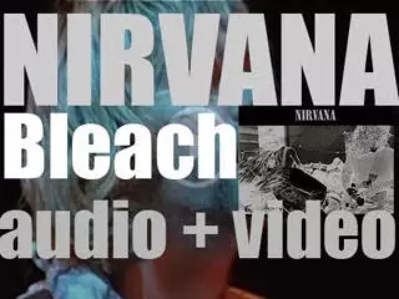 Sub Pop publish Nirvana's debut album : 'Bleach' (1989)