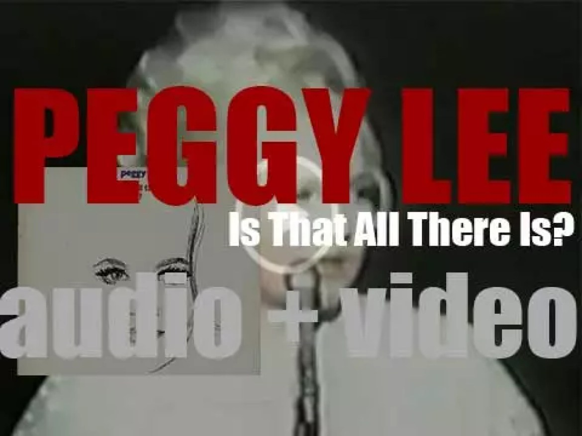 Peggy Lee records 'Is That All There Is?' a studio album arranged by Randy Newman (1969)