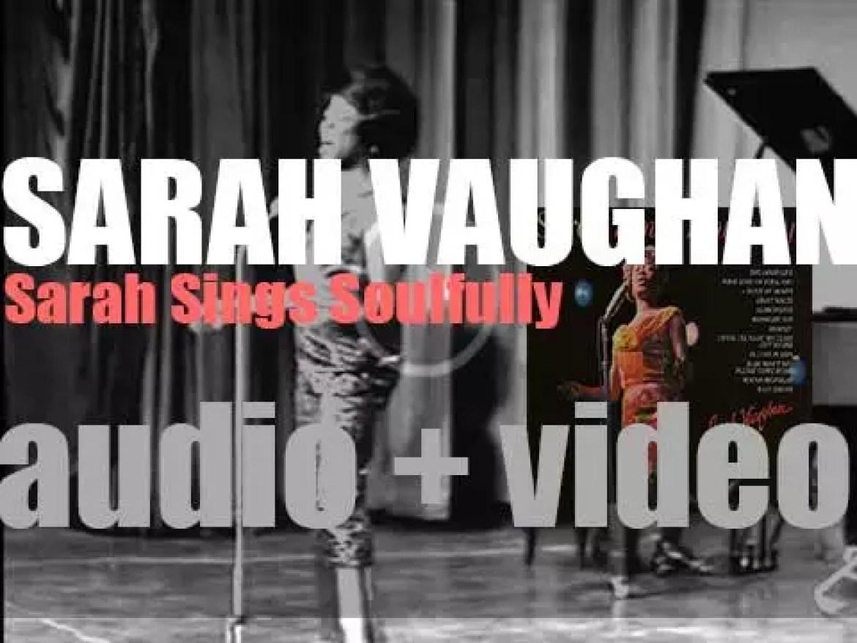 Sarah Vaughan records 'Sarah Sings Soulfully' arranged by Gerald Wilson (1963)