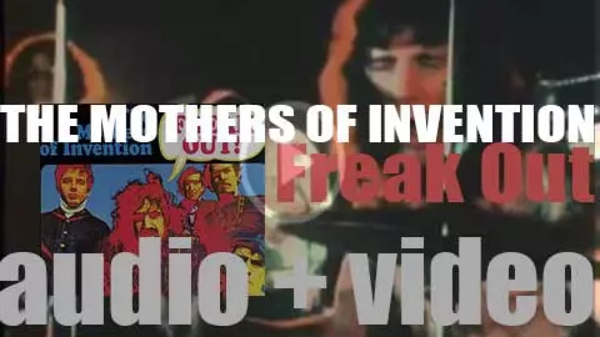 Verve publish The Mothers of Invention's debut album : 'Freak Out!' (1966)