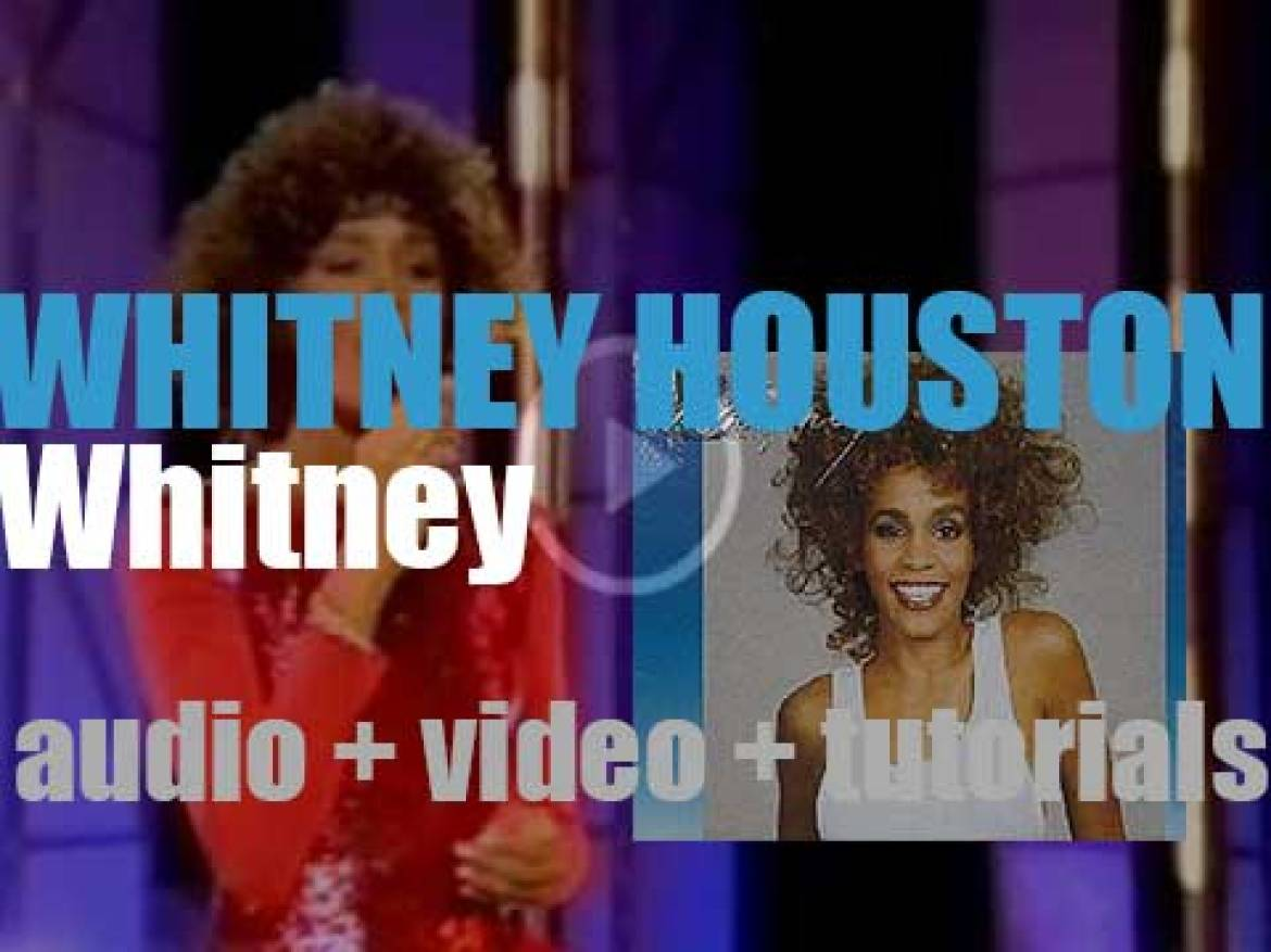 Arista release Whitney Houston's second album : 'Whitney'  featuring ' I Wanna Dance With Somebody' (1987)