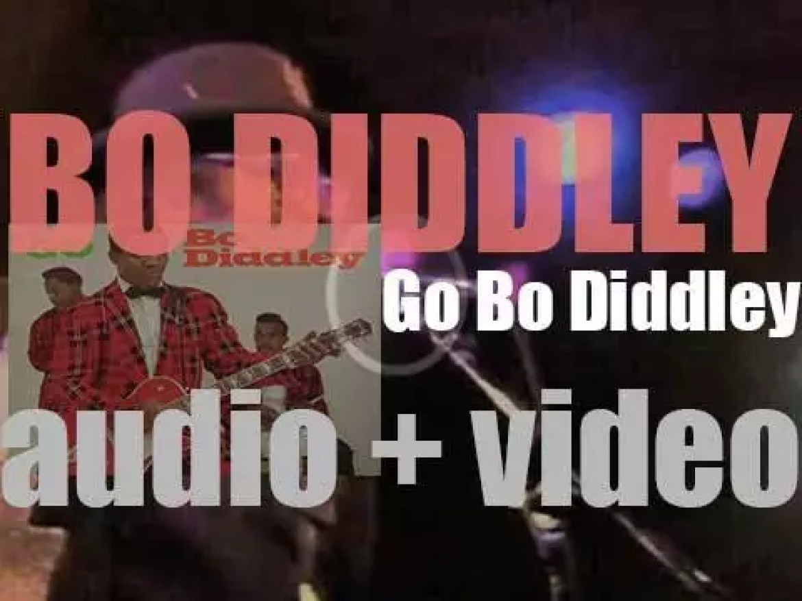 Checker Records publish 'Go Bo Diddley,' Bo Diddley's second album featuring 'Say Man' (1959)