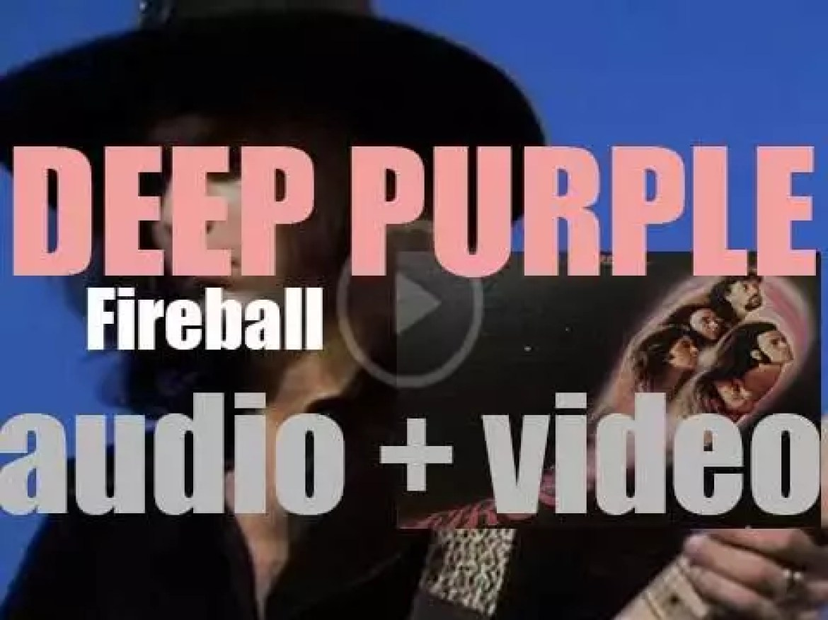 Deep Purple release their fifth album : 'Fireball' featuring 'The Mule' (1971)