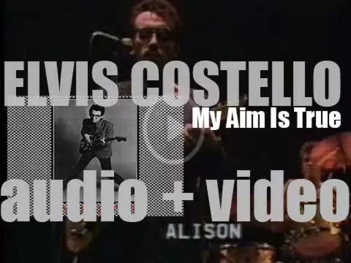Stiff Records publish Elvis Costello's debut album : 'My Aim Is True' featuring 'Alison' and 'Watching the Detectives' (1977)