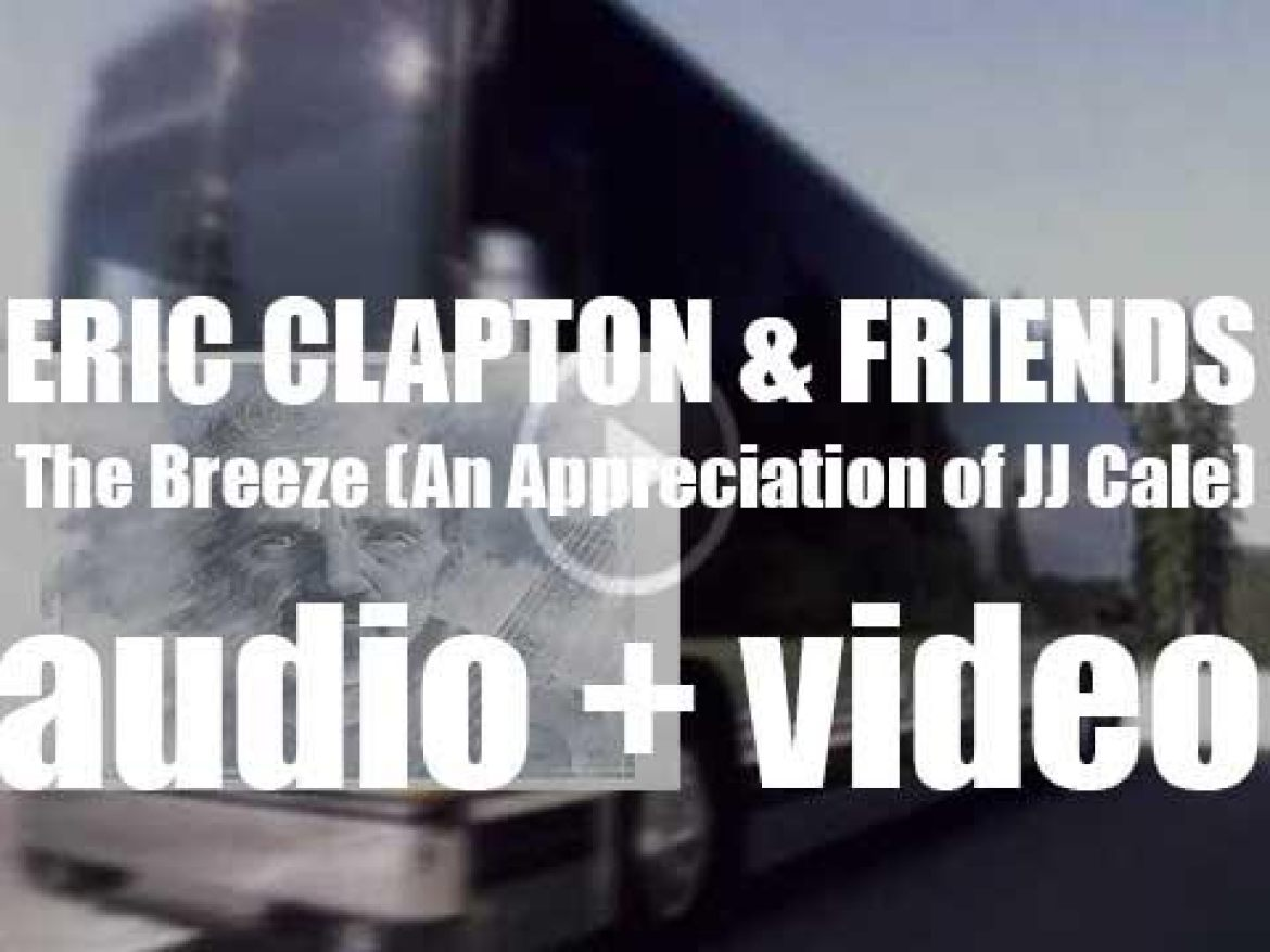 Eric Clapton releases 'The Breeze (An Appreciation of JJ Cale)' an album dedicated to JJ Cale (2004)