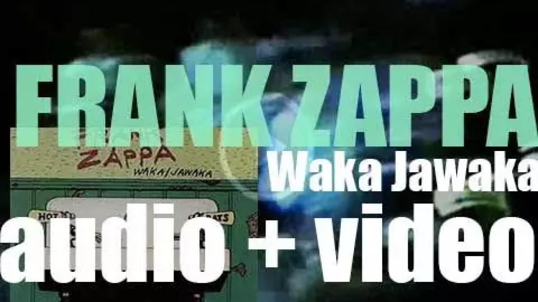 Bizarre/Reprise release Frank Zappa's album : 'Waka Jawaka' (1972)