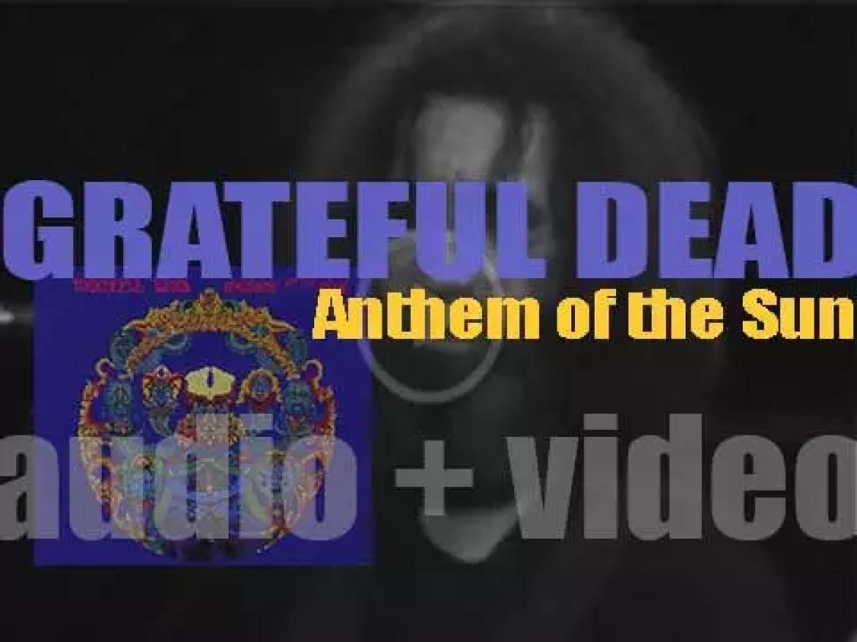 Warner Bros. publish Grateful Dead's second album : 'Anthem of the Sun' (1968)