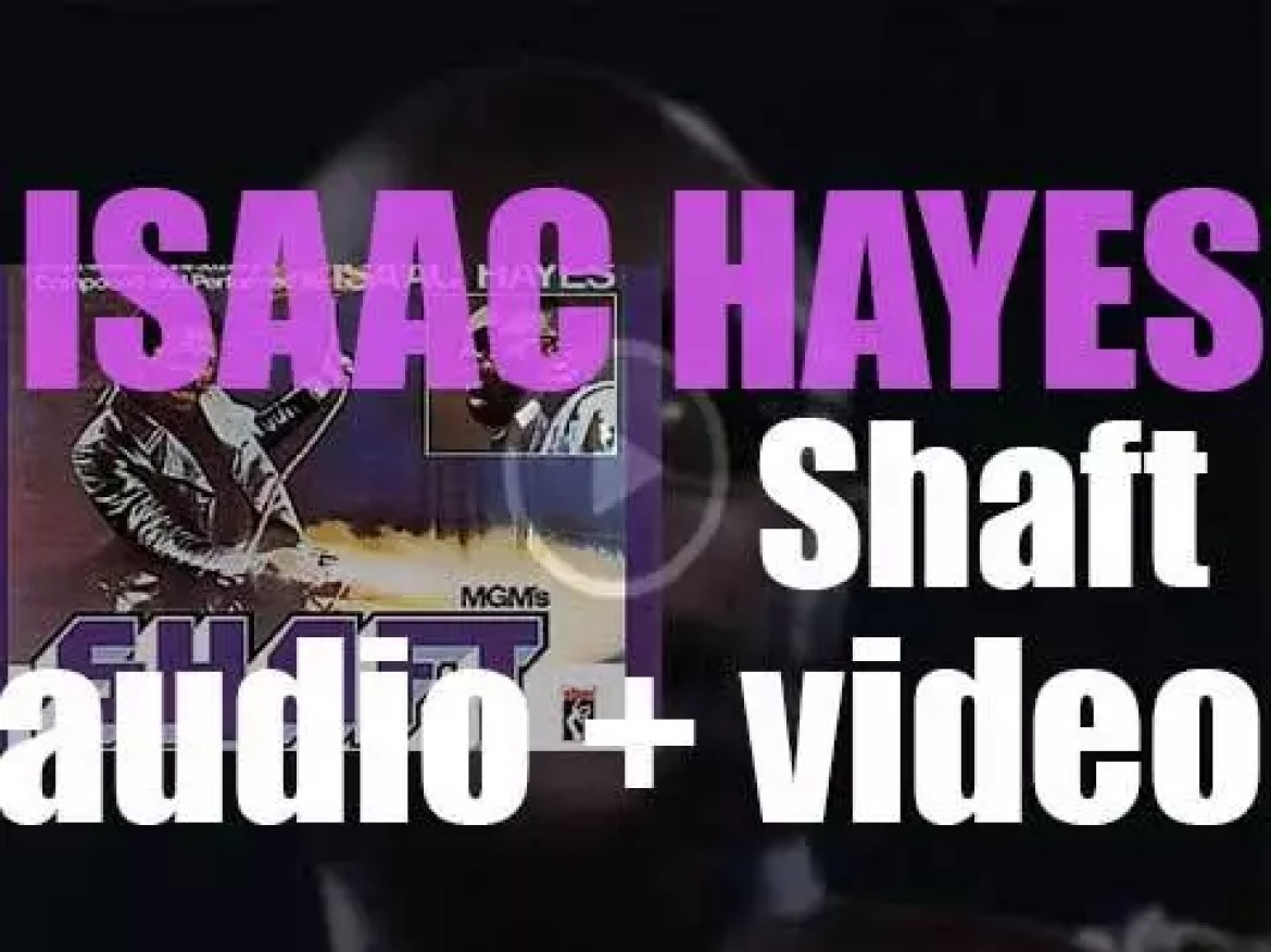 Isaac Hayes releases 'Shaft,' the soundtrack of the  Gordon Parks movie 'Shaft' (1971)