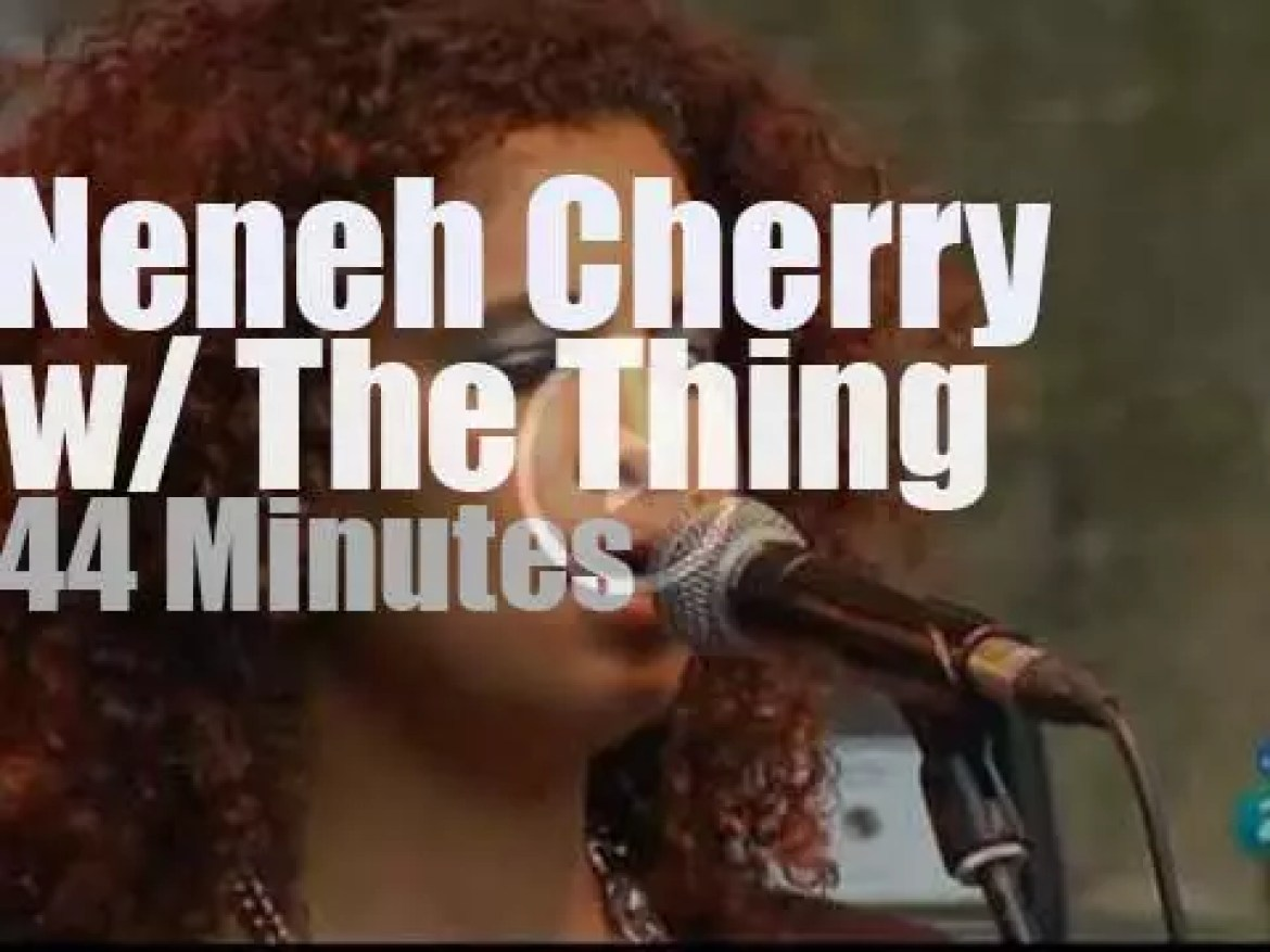 Neneh Cherry & The Thing pay tribute to Neneh's dad (2012)