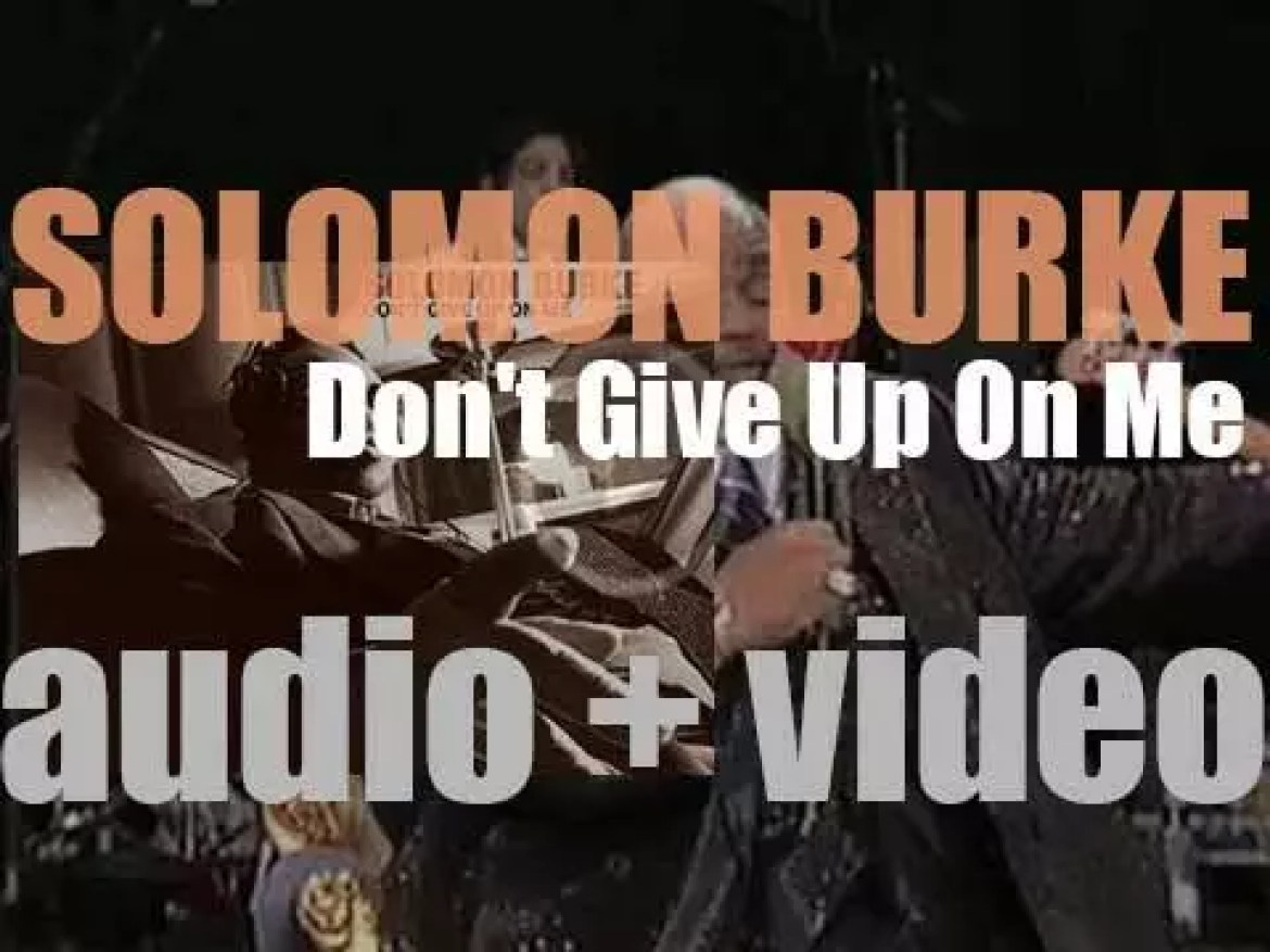 Solomon Burke releases 'Don't Give Up on Me' produced by Joe Henry (2002)
