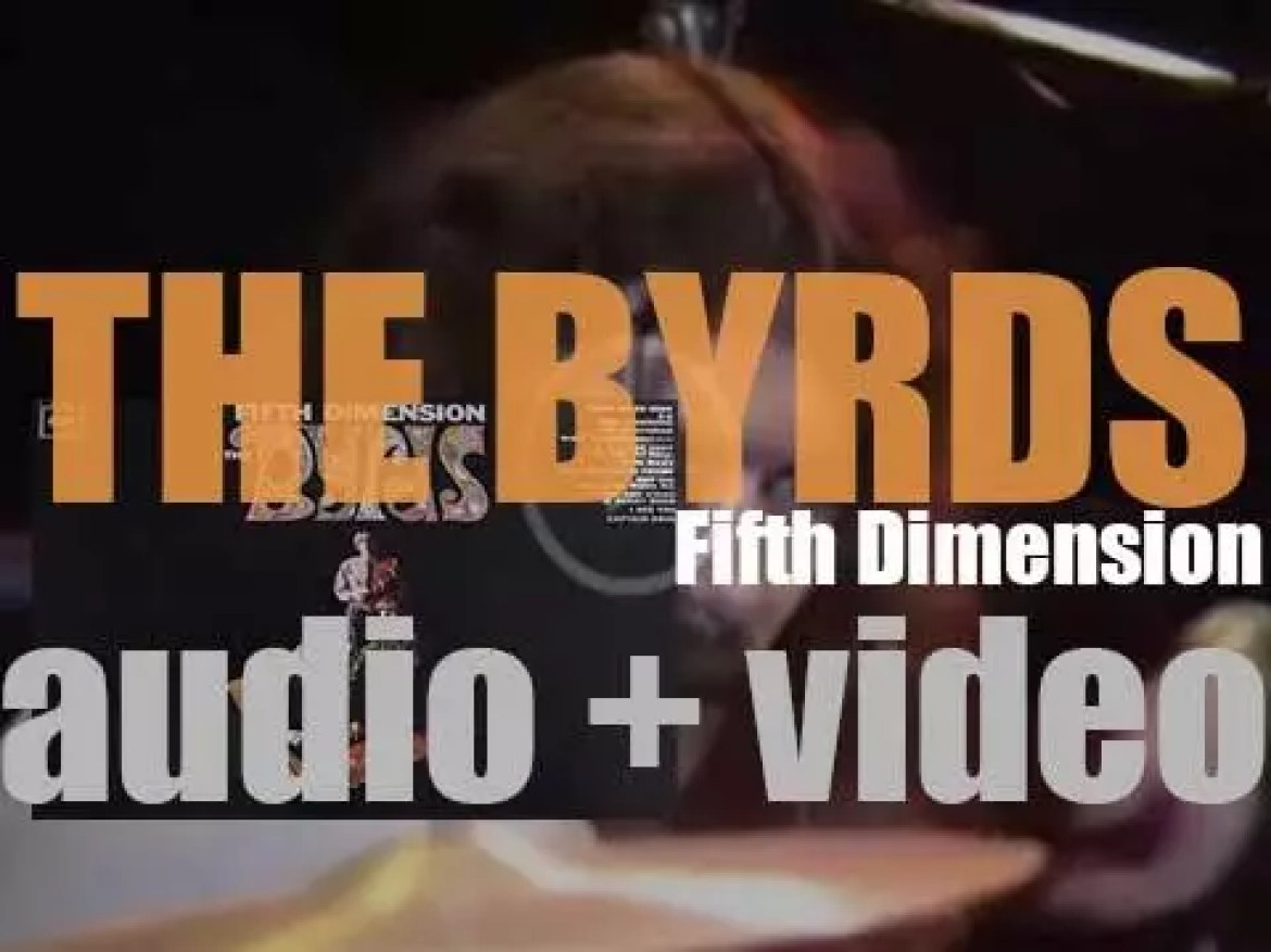 The Byrds release their third album 'Fifth Dimension' featuring 'Eight Miles High' (1966)