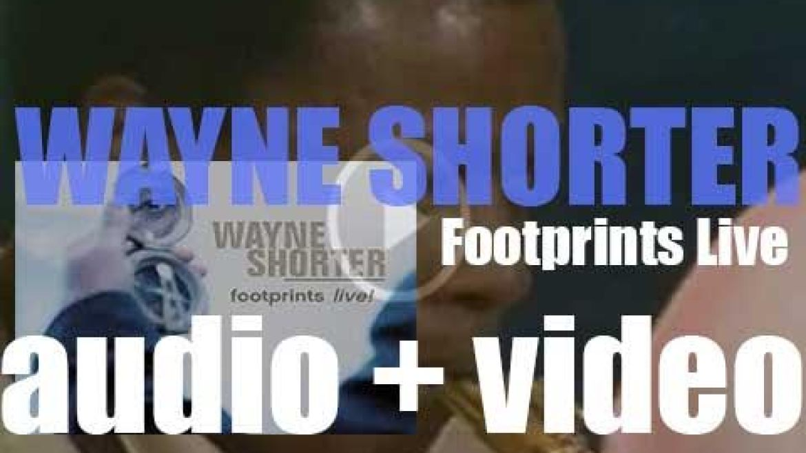 Wayne Shorter records 'Footprints Live!' with Danilo Perez, John Patitucci and Brian Blade (2001)