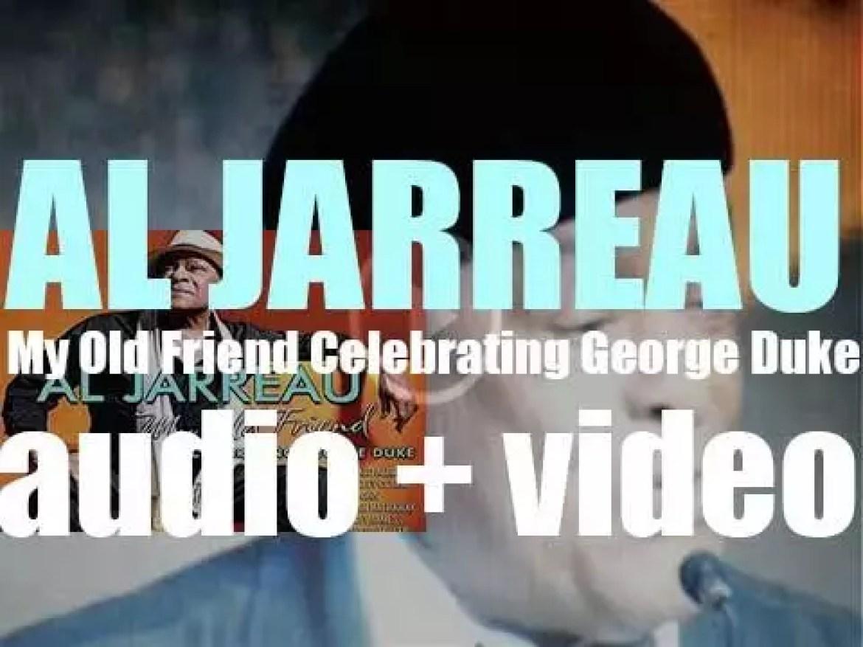 Concord publish Al Jarreau's 'My Old Friend, Celebrating George Duke' recorded with Stanley Clarke (2014)