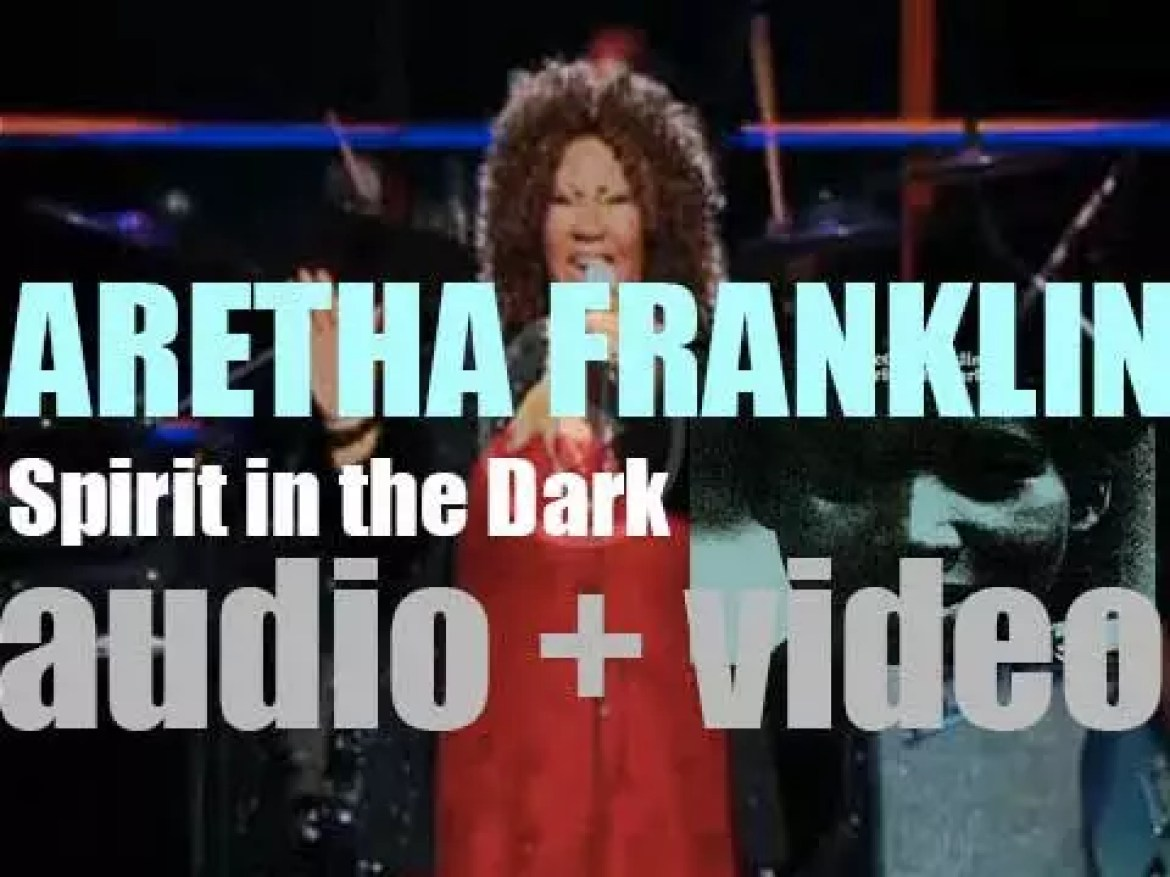 Atlantic publish Aretha Franklin's 'Spirit in the Dark' featuring 'Don't Play That Song (You Lied)' (1970)