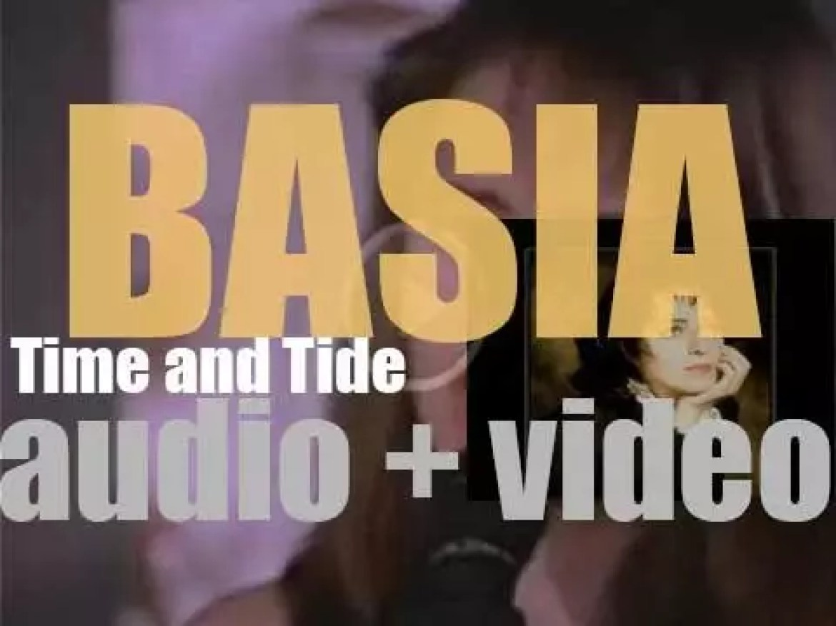 Epic publish Basia's debut album : 'Time and Tide' (1987)