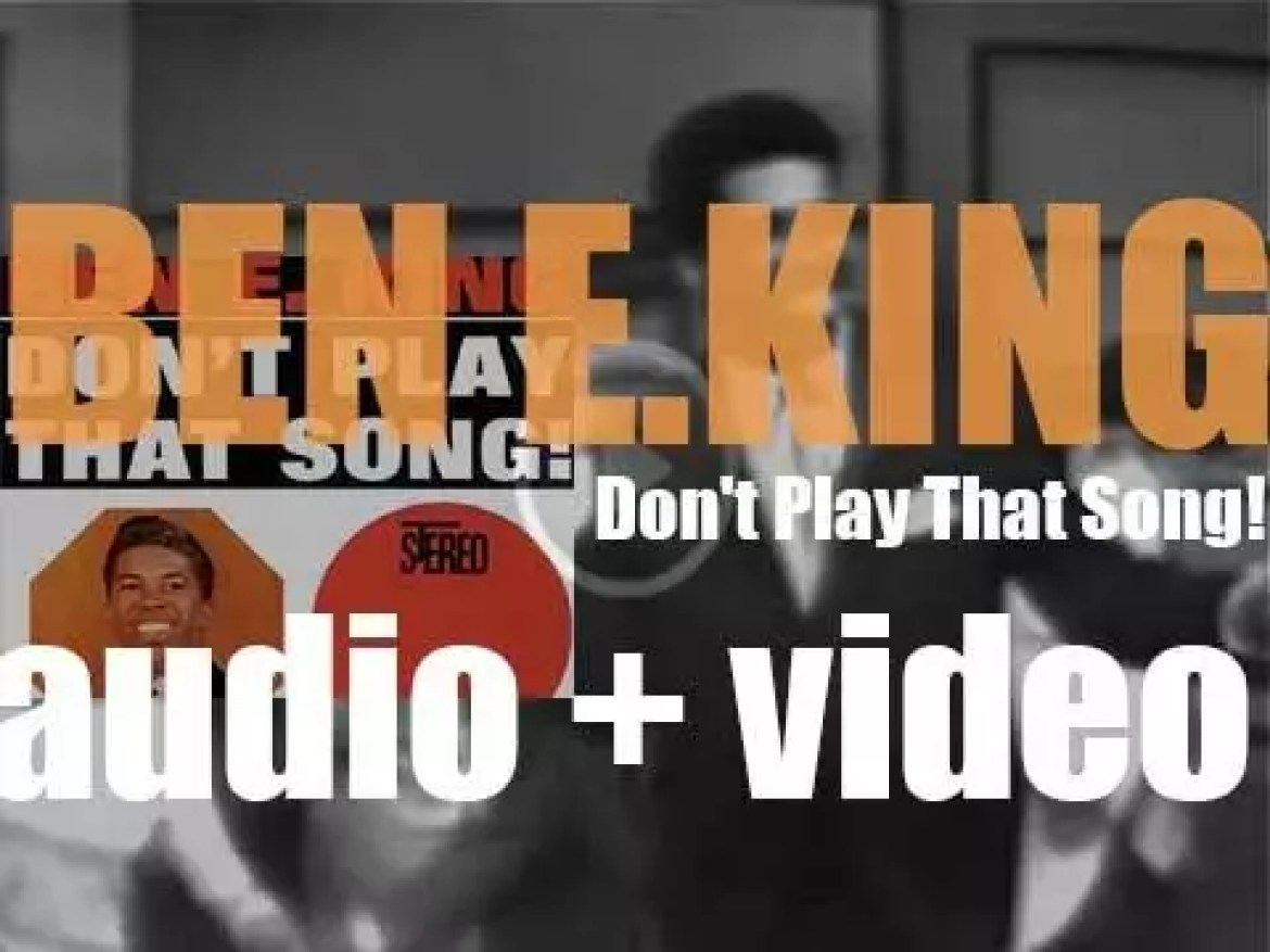 Atco Records release Ben E. King's third studio album : 'Don't Play That Song!'  featuring 'Stand by Me'