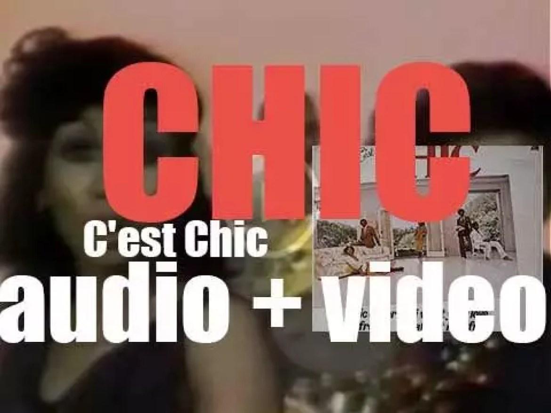 Atlantic publish Chic's second album : 'C'est Chic' featuring 'Le Freak' and 'I Want Your Love' (1978)
