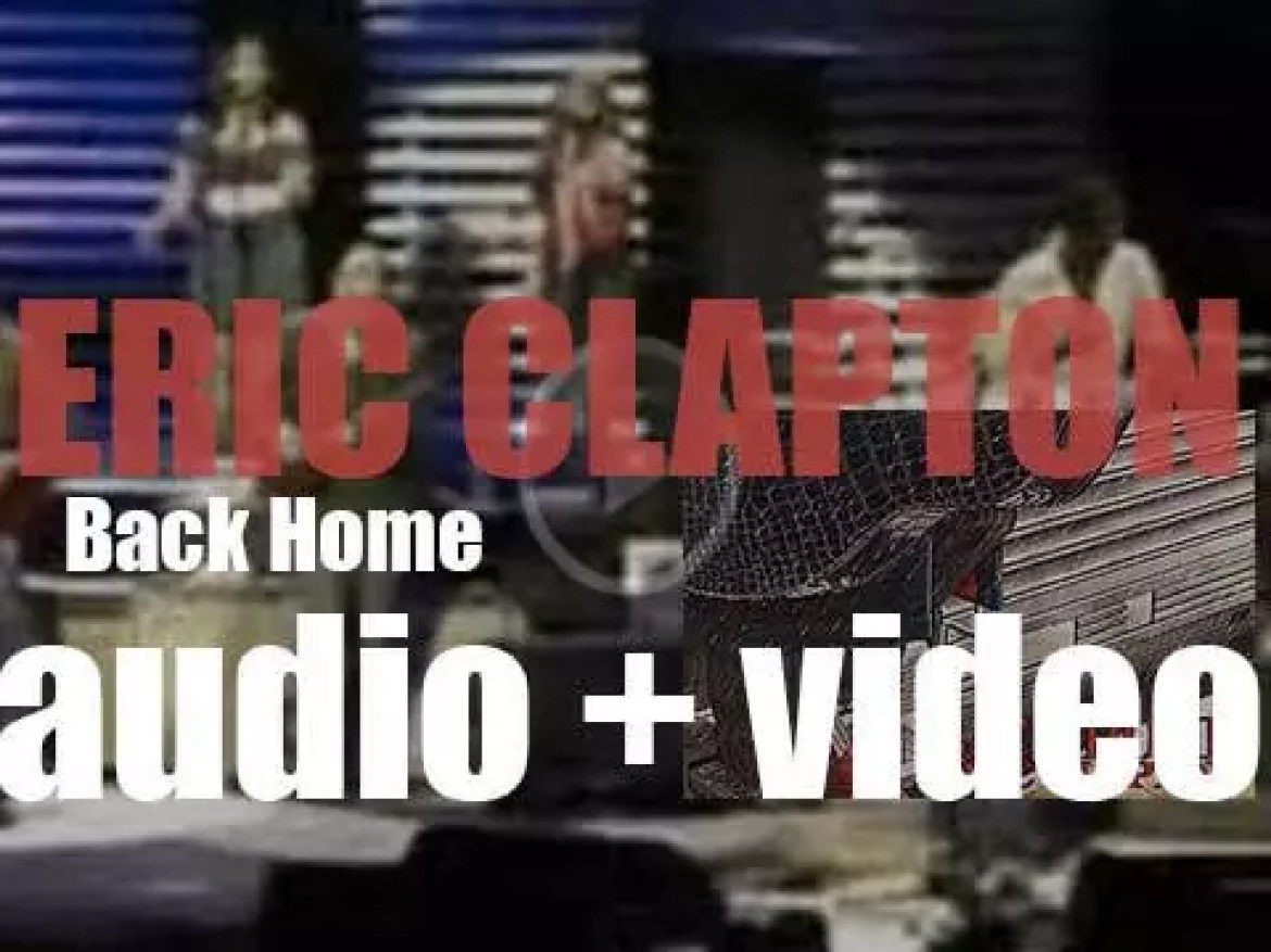 Eric Clapton releases his eighteenth album : 'Back Home' (2005)