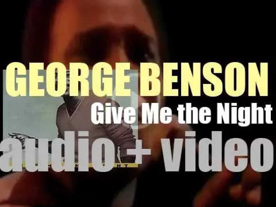 George Benson releases 'Give Me The Night,' an album produced by Quincy Jones (1980)