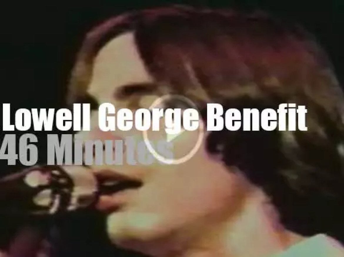 Linda Ronstadt, Jackson Browne et al  pay tribute to Lowell George (1979)