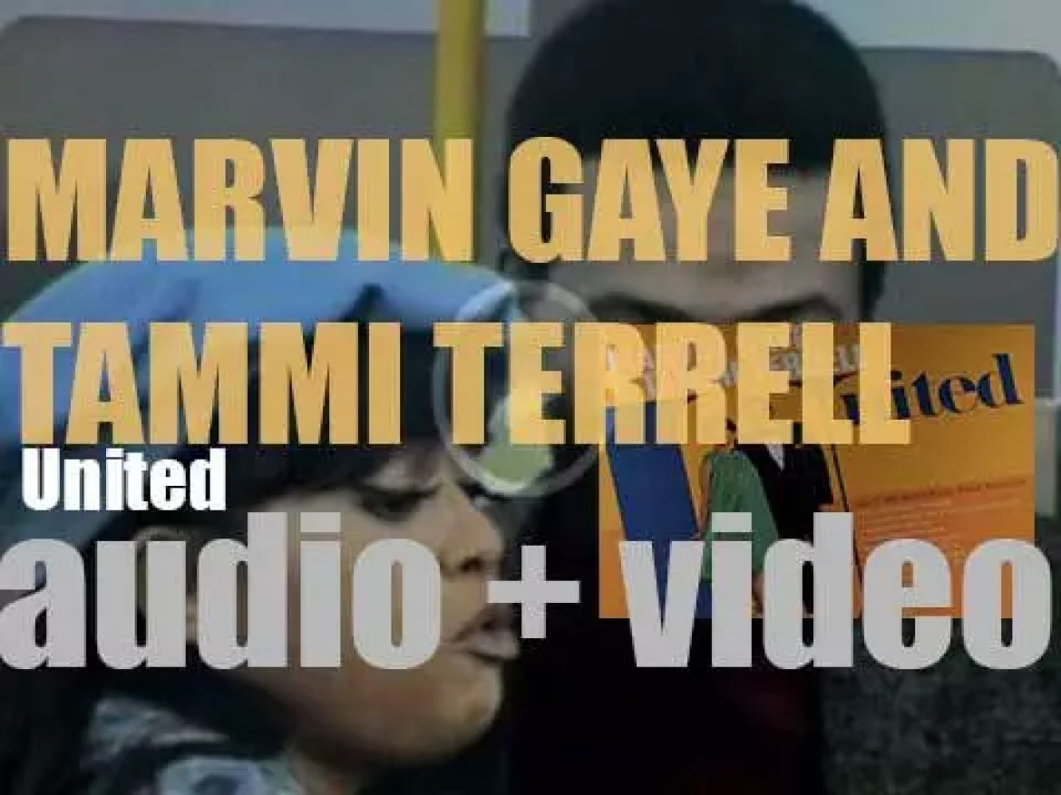 Tamla publish 'United' by Marvin Gaye & Tammi Terrell featuring 'Ain't No Mountain High Enough' (1967)