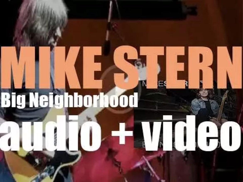 Heads Up International release Mike Stern's fourteenth solo album : 'Big Neighborhood' (2009)