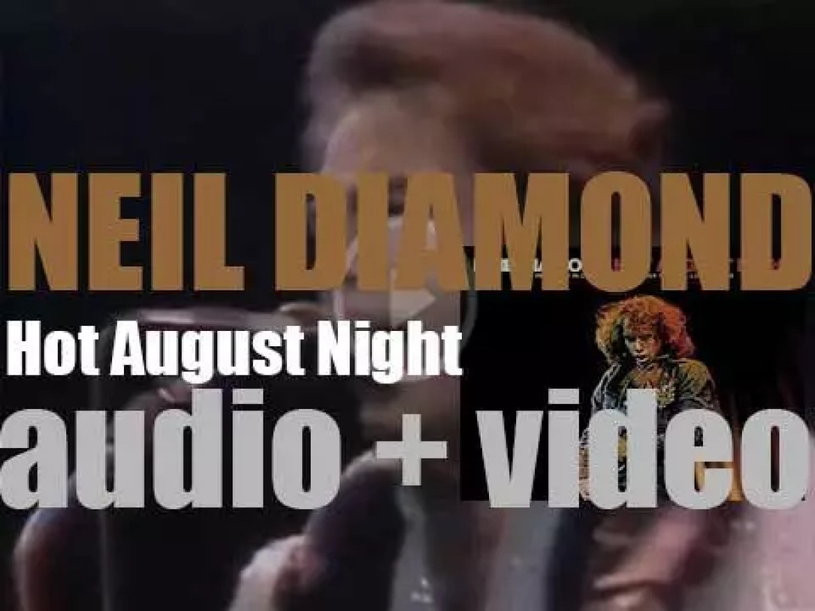 Neil Diamond records a live double album : 'Hot August Night' at The Greek Theatre in Los Angeles (1972)