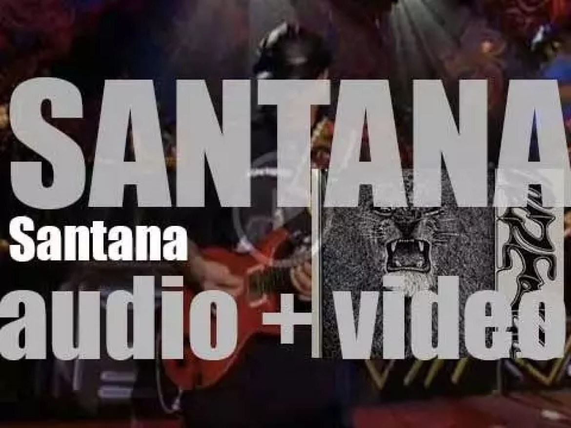 Columbia release 'Santana,' their self-titled debut album featuring 'Jingo' and 'Evil Ways' (1969)
