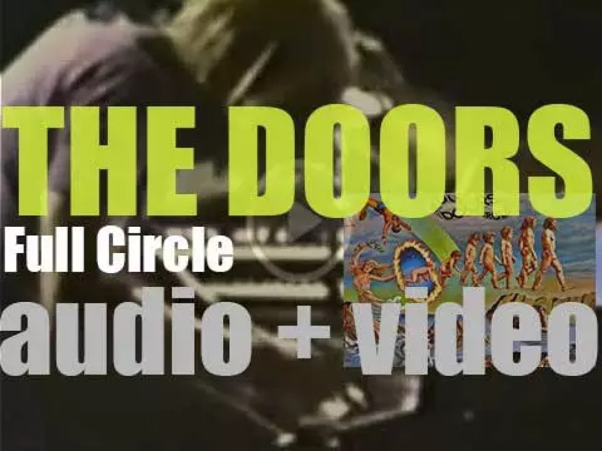 Elektra release The Doors' eighth album 'Full Circle,' he second after Morrison's death (1972)